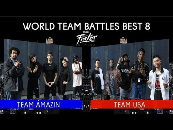 SNIPES FUNKIN STYLEZ 2018 - WORLD TEAM BATTLE BEST 8 - TEAM ÁMAZIN vs. TEAM USA