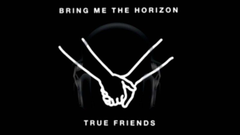 Bring Me The Horizon - True Friends (Instrumental Long Intro)