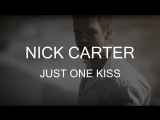Nick Carter – Just One Kiss