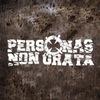 PERSONAS NON GRATA (OFFICIAL COMMUNITY)