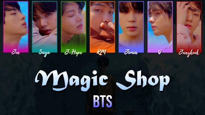BTS (방탄소년단) – Magic Shop [Han|Rom|Eng Color-Coded Lyrics]