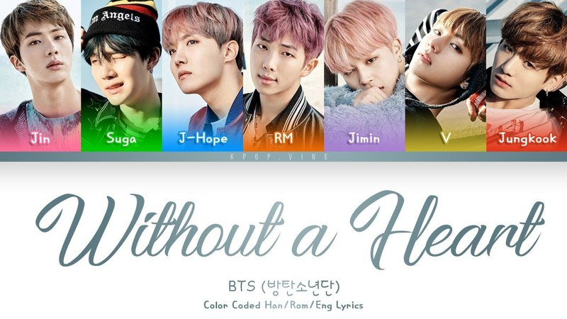 BTS (방탄소년단)- 'Without a Heart' (심장이 없어) (Color Coded Lyrics/Eng/Rom/Han)