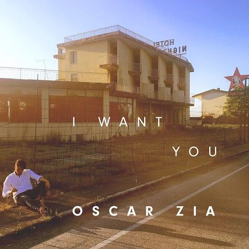 Oscar Zia альбом I Want You