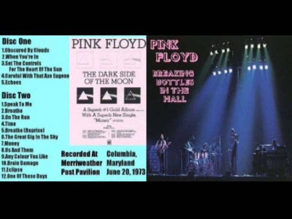 Pink Floyd - Breaking Bottles In The Hall (Live Columbia, Maryland, USA - June 20th, 1973)