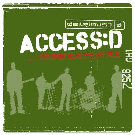 Delirious? альбом Access:d - Live Worship In The Key Of D