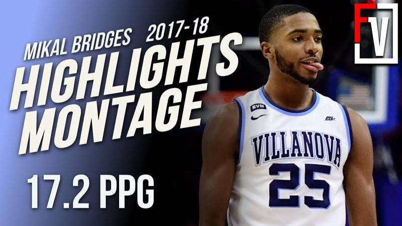 Mikal Bridges Villanova Junior Highlights Montage 2017-2018 | 17.2 PPG, Top 10 Pick!