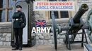PETER MCKINNON B ROLL CHALLENGE | BRITISH ARMY | ACCEPTED!!