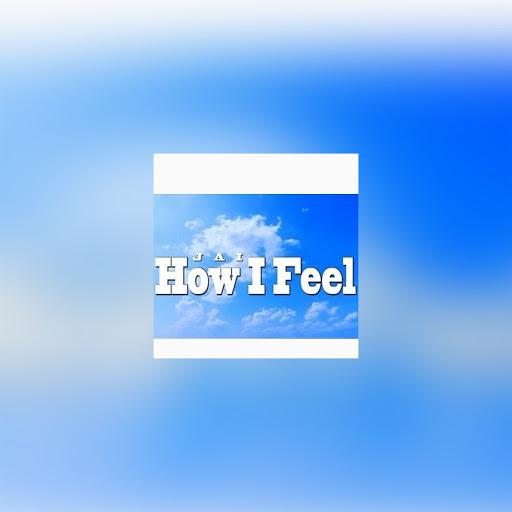 Jai альбом How I Feel