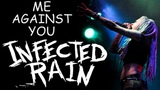 INFECTED RAIN - ME AGAINST YOU (г. Орёл) LIVE