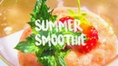 Summer smoothie 2018 vegan recipes