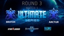 2018 Ultimate Series Season 1 — Round 3 Match 1: BratOK (T) vs Arctur (T)