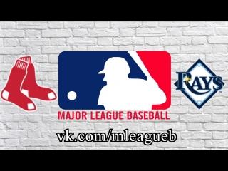 Boston Red Sox vs Tampa Bay Rays   22.05.2018   AL   MLB 2018 (1/3)