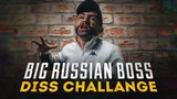 ОХРИП - BIG RUSSIAN BOSS DISS CHALLENGE [NR]