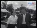 Ирина Бунина с Кириллом Лавровым в фильме Верьте мне, люди (1964).