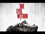 The Evil Within [Не страшно, но интересно] (2 часть)