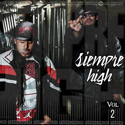 Mad One альбом Siempre High, Vol. 2