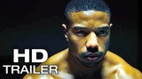 CREED 2 Official Trailer (2018) Michael B. Jordan, Sylvester Stallone Movie HD