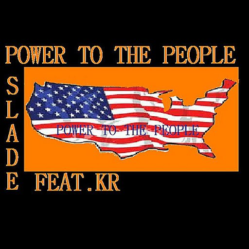 Slade альбом Power To the People (feat. KR)