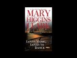 Тайны Мэри Хиггинс КларкЛюбит музыку и танцыдетектив 2001 Канада США_