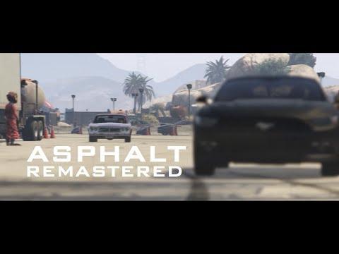 ASPHALT: REMASTERED [HD] - A GTA V Cinematic