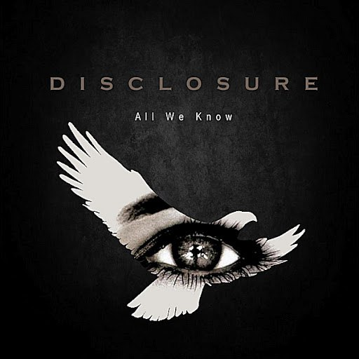 Disclosure альбом All We Know