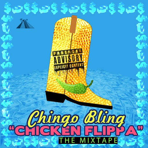 Chingo Bling альбом Chicken Flippa (Mixtape)