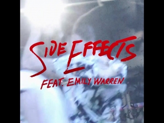 Chainsmokers feat. emily warren - side effects