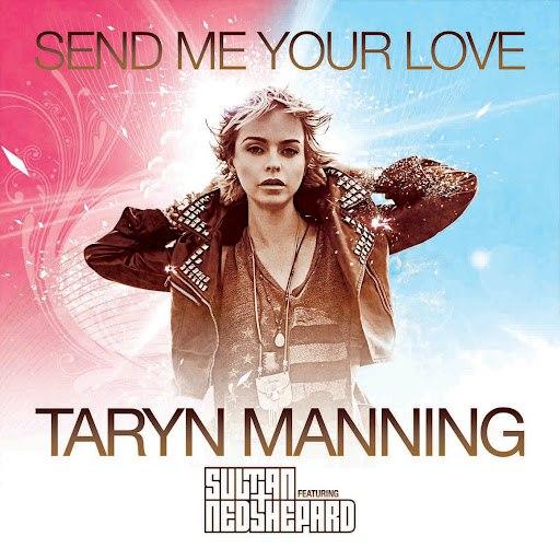 Taryn Manning альбом Send Me Your Love