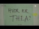 Hvor er Thea?  Где Теа? (Часть 3, рус. суб.)