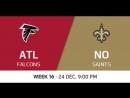 NFL 2017 / W16 / Atlanta Falcons - New Orleans Saints / CG / EN
