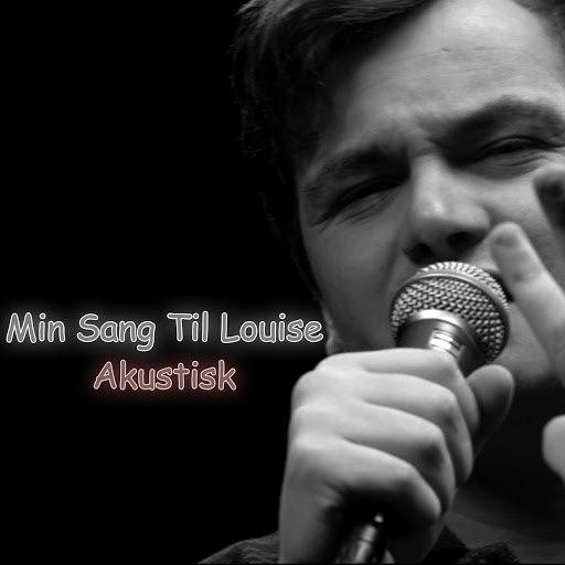 Casper альбом Min Sang Til Louise (Akustisk Version)