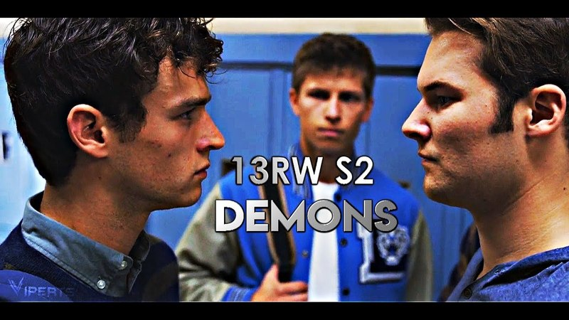 13 Reasons Why S2 | It's Where My Demons Hide
