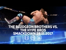 [ My1] Бладжеон Бразерс против Хайп Брос. Смэкдаун 28.11.17