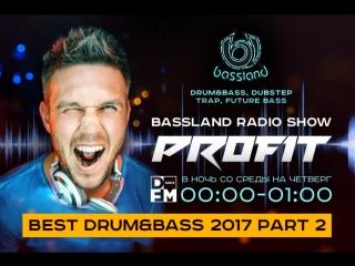 Bassland Show @ DFM (10.01.2018) - Лучшие DrumBass треки 2017. Part 2