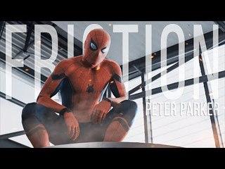 Peter Parker | Friction