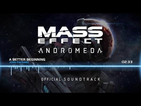 Mass Effect Andromeda OST - A Better Beginning
