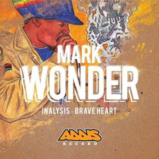 Mark Wonder альбом Inalysis / Brave Heart