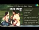Baiju Bawara [1952]  Meena Kumari  Bharat Bhushan  Music By Naushad 
