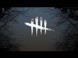 Dead by daylight | стрим 78 | опять какая-то крутая хоррор-игра