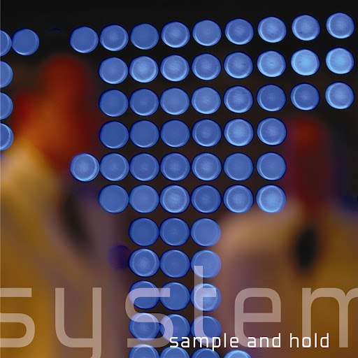 System альбом Sample And Hold