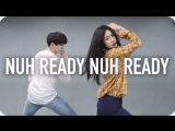 1Million dance studio Nuh Ready Nuh Ready - Calvin Harris (ft. PartyNextDoor) / Minyoung Park Choreography