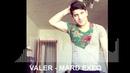 Valer - Mard Exeq