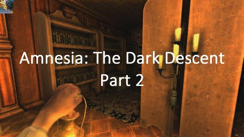 Amnesia: The Dark Descent 2