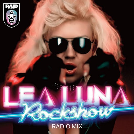 Lea Luna альбом Rock Show (Radio Mix)