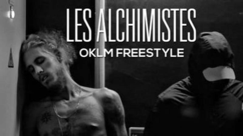 LES ALCHIMISTES - OKLM Freestyle [OKLM Russie]