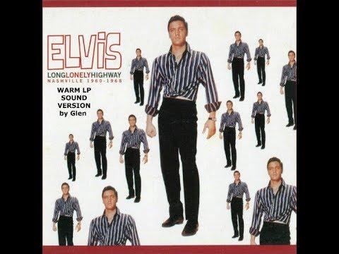 Elvis FTD-Long Lonely Highway 1960-1968 Nashville-Warm LP Sound Version