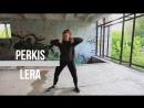 PERKIS LERA | ArtBlast Dance Studio | A.B.G.Family