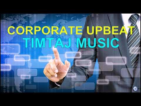 The Corporate Upbeat Music / TimTaj Music / Background Music / Royalty-free Music
