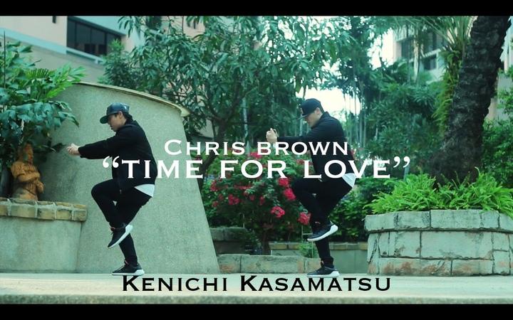 @ChrisBrown - Time For Love | Kenichi @kendabeatz Kasamatsu
