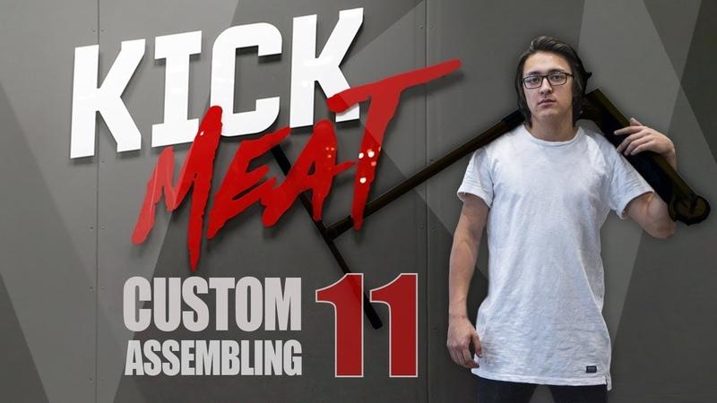 Kickmeat Custom Assembling №11